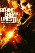 Už priešo linijos 2. Blogio ašis (Behind Enemy Lines II. Axis of Evil)