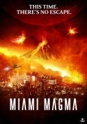 Majamio katastrofa (Miami Magma)