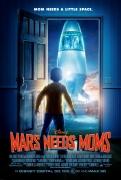 Marsui reikia mamų (Mars Needs Moms)