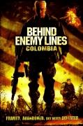 Už priešo linijos. Kolumbija (Behind Enemy Lines. Colombia)