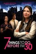 7 dalykai, kuriuos turiu padaryti iki 30 gimtadienio (7 Things to Do Before I'm 30)