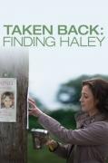 Susigrąžintoji (Taken Back: Finding Haley)