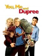 Aš, tu ir Diupri (You, Me And Dupree)