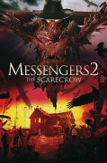 Pasiuntiniai 2. Baidyklė (Messengers 2: The Scarecrow)