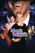 Mamos pasimatymas su vampyru (Mom's Got a Date with a Vampire)