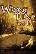Lemtingas posūkis 2. Aklavietė (Wrong Turn 2. Dead End)
