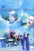 Filderio pasirinkimas (Fielder's Choice)