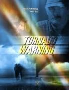 Tornado grėsmė (Tornado Warning)