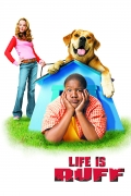 Šuniškas gyvenimas (Life is Ruff)