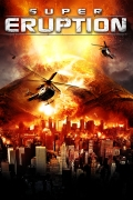 Ugnikalnio išsiveržimas (Super Eruption)