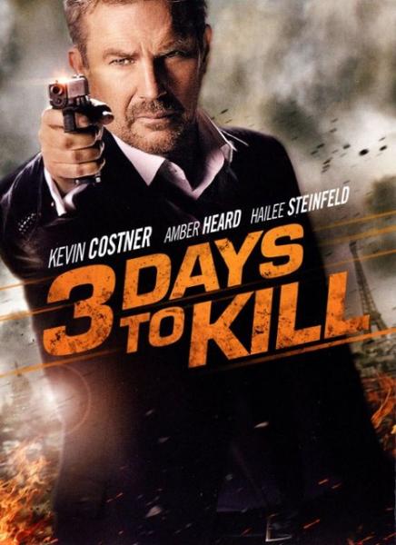 Trys dienos nužudyti (3 Days to Kill)