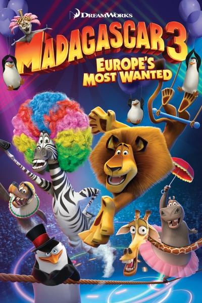 Madagaskaras 3 (Madagascar 3. Europe's Most Wanted)