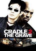 Pavojingas sandėris (Cradle 2 The Grave)