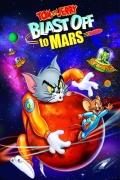 Tomas ir Džeris Marse (Tom & Jerry: Blast Off to Mars)
