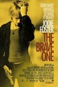 Nepalaužiama drąsa (The Brave One)