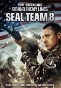 8 jūrų laivyno būrys. Už priešo linijos (Seal Team Eight: Behind Enemy Lines)