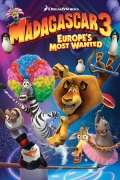 Madagaskaras 3 (Madagascar 3. Europe's Most Wanted)