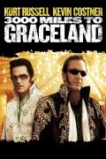 3000 mylių iki Greislando (3000 Miles To Graceland)